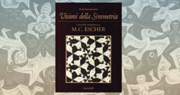 Visioni della Simmetria - I disegni periodici di M. C. Escher