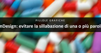 Evitare la sillabazione InDesign - Dangeloweb