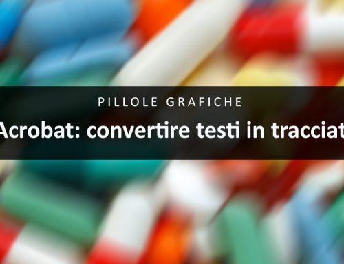 Convertire i testi in tracciati con Acrobat Pro